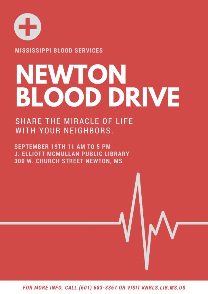 Newton Blood Drive @ J. Elliott McMullan Public Library   Newton   Mississippi   United States