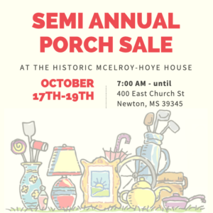 Semi Annual Porch Sale at the McElroy-Hoye House @ Historic McElroy-Hoye House
