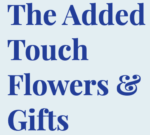 The Added Touch Flowers & Gifts